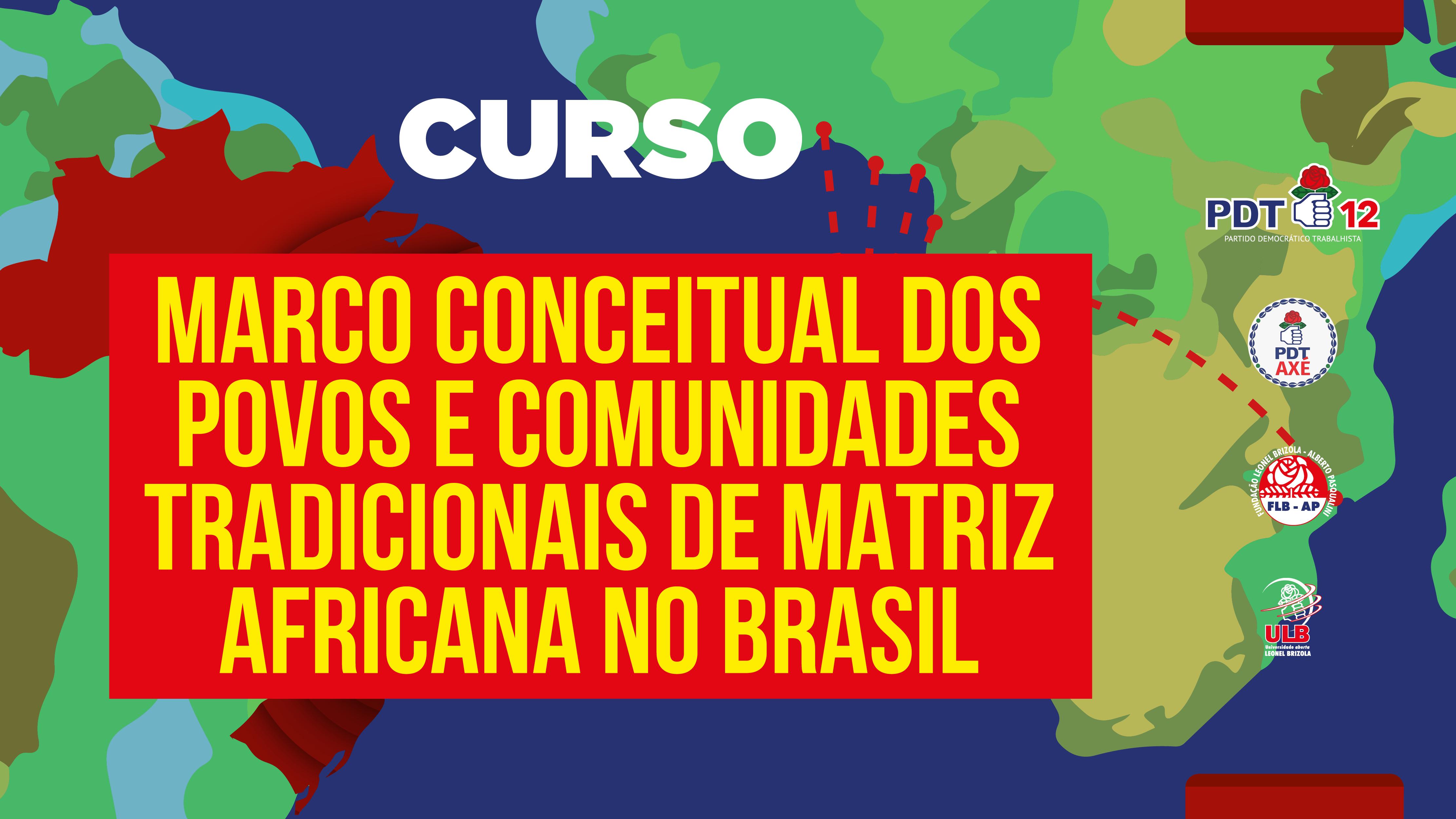 Course Image MARCO CONCEITUAL DOS POVOS E COMUNIDADES TRADICIONAIS DE MATRIZ AFRICANA NO BRASIL
