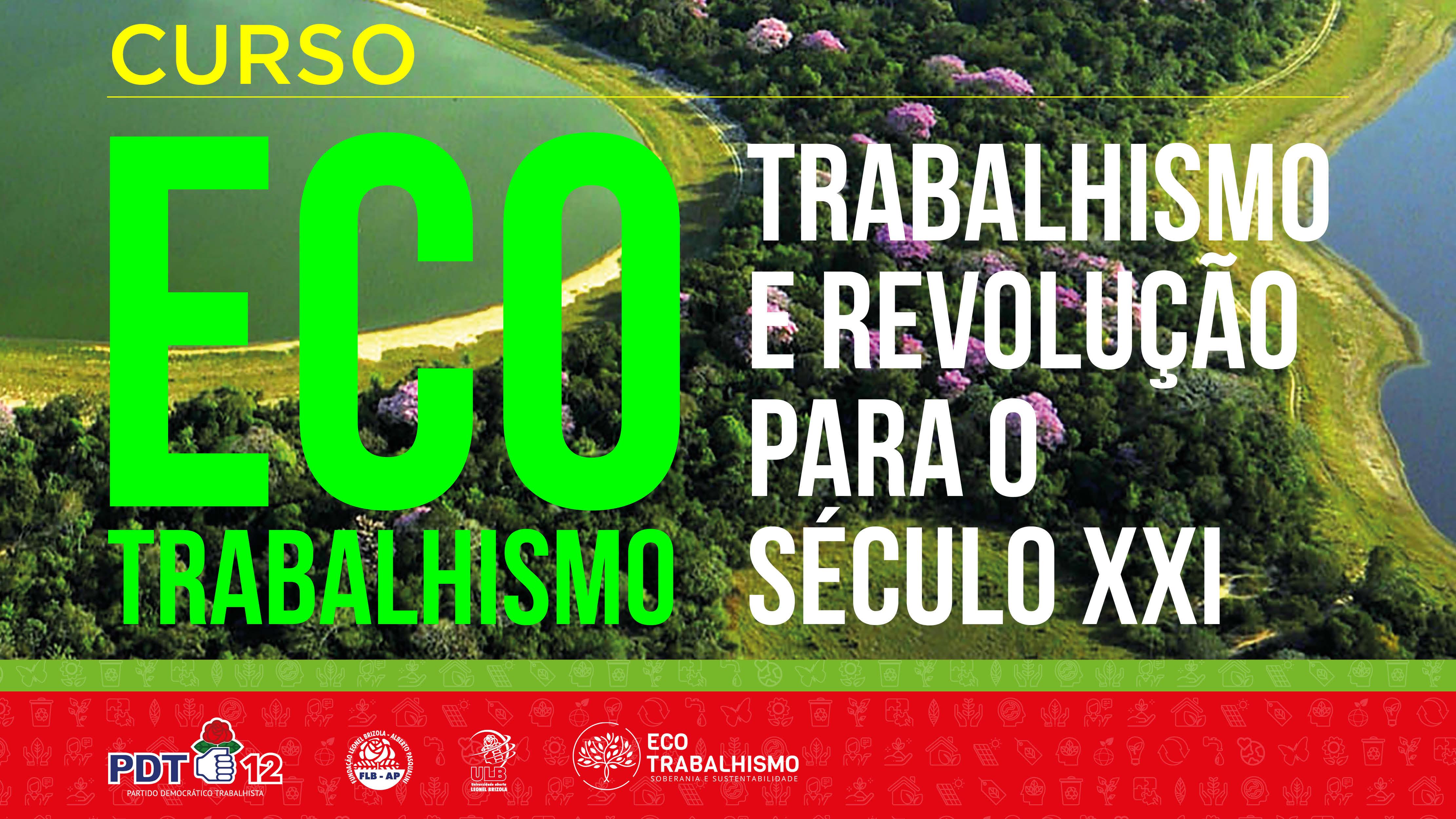 Course Image ECOTRABALHISMO: TRABALHISMO E REVOLUÇÃO PARA O SÉCULO XXI